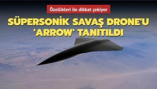Özellikleri ile dikkat çekiyor... Süpersonik savaş Drone'u 'Arrow' tanıtıldı