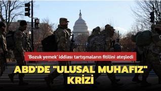 ABD'de ulusal muhafız krizi... 'Bozuk yemek' iddiası tartışmaların fitilini ateşledi