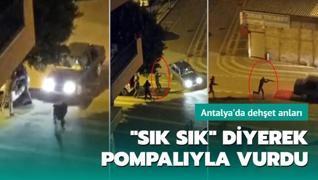 Antalya'da dehşet anları: Pompalı tüfekle ateş ettiler