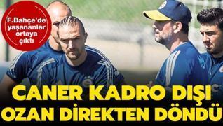 Fenerbahçe'de Caner Erkin kadro dışı, Ozan ucuz yırttı