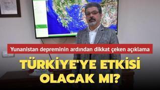 Yunanistan depreminin Türkiye'ye etkisi olacak mı?