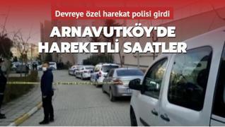 Arnavutköy'de hareketli saatler: Devreye özel harekat polisi girdi
