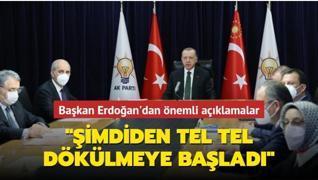 Başkan Erdoğan: 'Şimdiden tel tel dökülmeye başladı'
