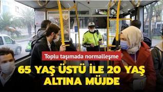 İstanbul'da 65 yaş üstü ile 20 yaş altına müjde