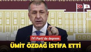 Son dakika haberi: Ümit Özdağ İYİ Parti'den istifa etti
