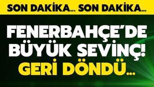 Fenerbahçe'de büyük sevinç! Yıldız isim geri döndü
