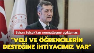 Milli Eğitim Bakanı Ziya Selçuk'tan normalleşmede eğitim süreci açıklaması