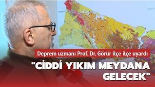Olası İstanbul depremi için Naci Görür'den ilçe ilçe uyarı: Ciddi yıkım meydana gelecek