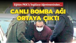 Canlı bomba eğitimi PKK'lı İngilizce öğretmeninden