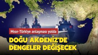 Doğu Akdeniz'de dengeler değişecek: Mısır-Türkiye anlaşması yolda