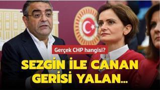 Gerçek CHP hangisi? Sezgin ile Canan gerisi yalan...