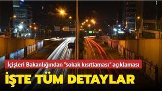 İçişleri'nden 'sokak kısıtlaması' açıklaması