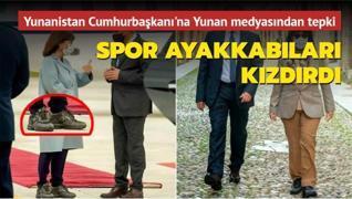Yunanistan Cumhurbaşkanı'nın spor ayakkabıları Yunan medyasını kızdırdı