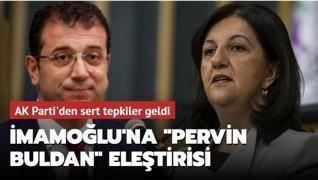 CHP'li İBB Başkanı İmamoğlu'nun 'Pervin Buldan' paylaşımına tepki yağdı