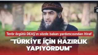 Terör örgütü DEAŞ'ın yakalanan sözde Eğitim Bakanı Yardımcısı itiraf etti! 'Türkiye için hazırlık yapıyordum'