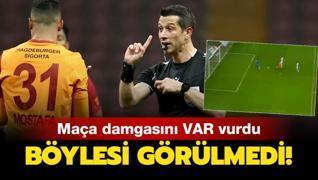 Galatasaray - Fatih Karagümrük maçına VAR damgasını vurdu