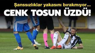 Beşiktaş'a Cenk Tosun'dan kötü haber...