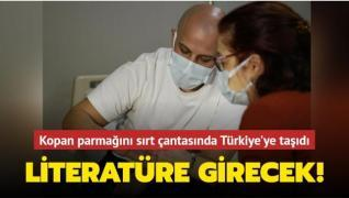 Kopan parmağını sırt çantasında Türkiye'ye taşıdı