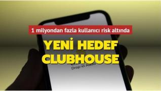 Yeni hedef Clubhouse