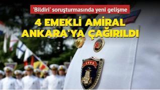 4 emekli amiral Ankara'ya çağırıldı