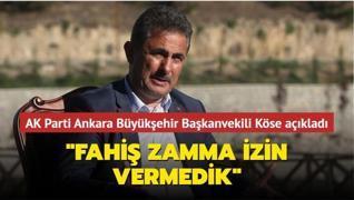 AK Parti Ankara Büyükşehir Başkanvekili Köse açıkladı
