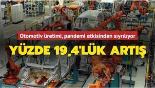 Otomotiv üretimi, pandemi etkisinden sıyrılıyor