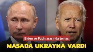 Biden ve Putin arasında temas... Masada Ukrayna vardı