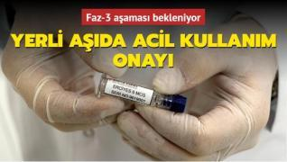Yerli aşıda acil kullanım onayı