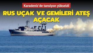 Karadeniz'de tansiyon yükseldi
