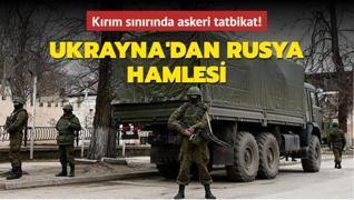 Ukrayna'dan Rusya hamlesi