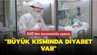 DSÖ'den koronavirüs uyarısı: Ağır hastaların büyük kısmında diyabet var
