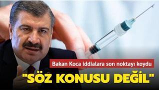 Sağlık Bakanı Fahrettin Koca açıkladı: Aşı israfı söz konusu değil