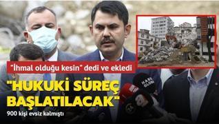 Bakan Kurum'dan Açelya Apartmanı açıklaması: 'Hukuki süreç başlatılacak'