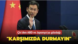 Çin'den ABD ve Japonya'ya gözdağı... 'Karşımızda durmayın'