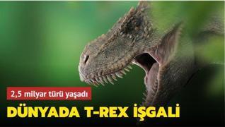 Dünyada T-rex işgali