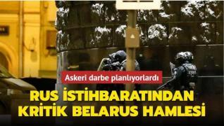 Rus istihbaratından kritik Belarus hamlesi