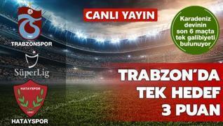 Trabzonspor'un konuğu Hatayspor