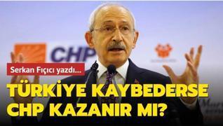 Türkiye kaybederse CHP kazanır mı??