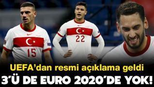 UEFA az önce açıkladı! 3 milli yıldızımız EURO 2020'de yok