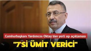 Cumhurbaşkanı Yardımcısı Oktay'dan yerli aşı açıklaması