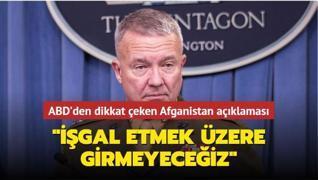 ABD'den dikkat çeken Afganistan açıklaması
