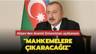Azerbaycan Cumhurbaşkanı Aliyev'den önemli Ermenistan açıklaması