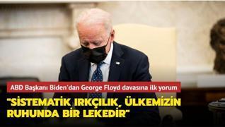 Biden'dan George Floyd davasına ilk yorum