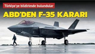 ABD'den F-35 kararı... Türkiye'ye bildirimde bulundular