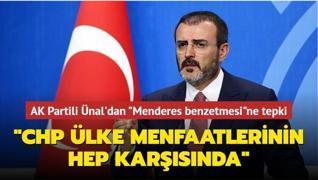 AK Parti Grup Başkanvekili Mahir Ünal'dan 'Menderes benzetmesi'ne tepki: 'CHP ülke menfaatlerinin hep karşısında'