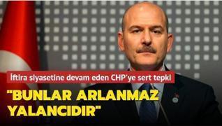 Bakan Soylu iftira siyasetine devam eden CHP'ye tepki gösterdi: Yalanlara karşı doğrularla huzurunuzdayız