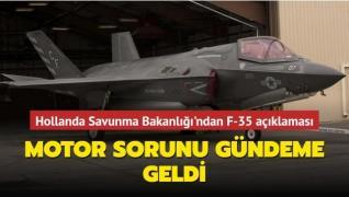 Hollanda Savunma Bakanlığı'ndan F-35 açıklaması... Motor sorunu gündeme geldi