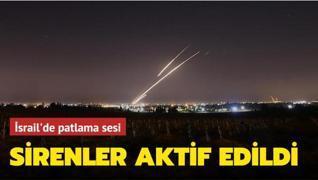 İsrail'de patlama sesi... Sirenler aktif edildi