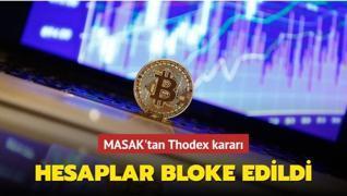 MASAK Thodex'in Türkiye hesaplarına bloke koydu