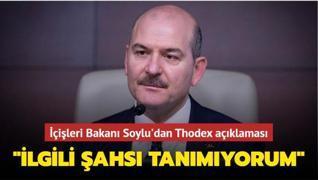 İçişleri Bakanı Soylu'dan Thodex açıklaması: 'İlgili şahsı tanımıyorum'